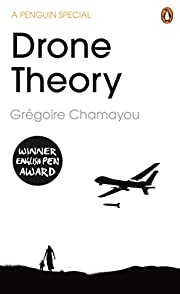 Drone Theory von Gregoire Chamayou Gr?goire…