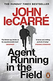 Agent Running in the Field af John Le Carré