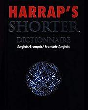Harrap's shorter Dictionnaire…
