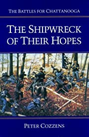 The Shipwreck of Their Hopes: The Battles…