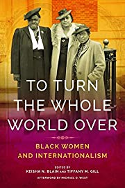 To turn the whole world over : Black women…