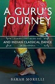 A guru's journey : pandit chitresh das…