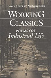 Working Classics: POEMS ON INDUSTRIAL LIFE…
