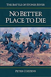 No Better Place to Die: The Battle of Stones…