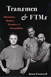 Transmen and FTMs: Identities, Bodies,…
