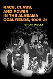 Race, Class, and Power in the Alabama…