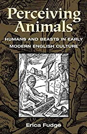 Perceiving Animals: Humans and Beasts in…