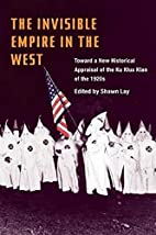 The Invisible Empire in West: Toward a New…