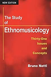 The Study of Ethnomusicology: THIRTY-ONE…