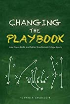 Changing the playbook : how power, profit,…