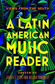 A Latin American Music Reader: Views from…