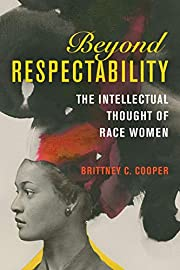 Beyond Respectability: The Intellectual…