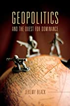 Geopolitics and the quest for dominance by…
