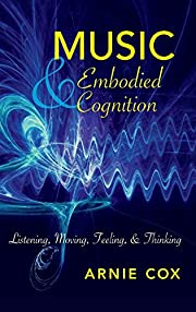 Music and Embodied Cognition : Listening,…