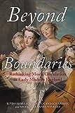 Beyond boundaries : rethinking music circulation in early modern England / edited by Linda Phyllis Austern, Candace Bailey and Amamda Eubanks Winkler