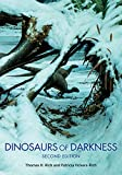 Dinosaurs of darkness : in search of the lost polar world / Thomas Rich and Patricia Vickers-Rich