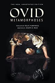 Metamorphoses: The New, Annotated Edition…