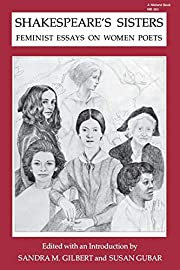Shakespeare's Sisters: Feminist Essays…