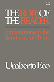 The Role of the Reader: Explorations in the…