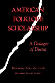 American Folklore Scholarship: A Dialogue of…