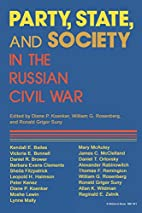 Party, State, and Society in the Russian…