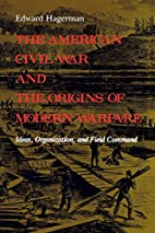 The American Civil War and the Origins of…