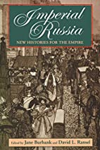 Imperial Russia: New Histories for the…