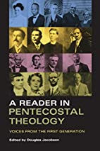 A Reader in Pentecostal Theology: Voices…