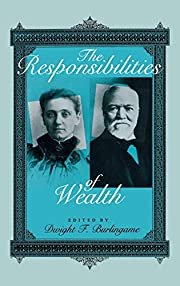 The Responsibilities of Wealth…