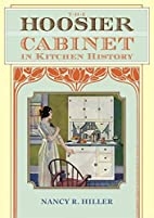 The Hoosier Cabinet in Kitchen History by…