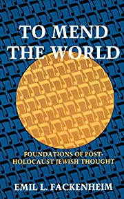 To Mend the World: Foundations of…