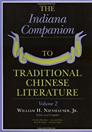The Indiana companion to traditional Chinese…