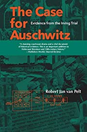The Case for Auschwitz: Evidence from the…