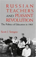 Russian Teachers and Peasant Revolution: The…