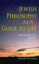 Jewish Philosophy as a Guide to Life:…
