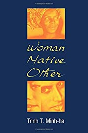 Woman, Native, Other: Writing…