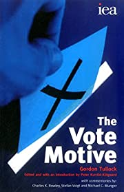 The Vote Motive (Iea Hobart Paperback) by…