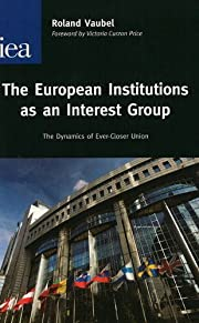 European Institutions as an Interest Group…