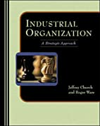 Industrial Organization: A Strategic…