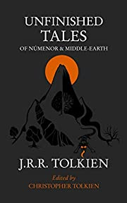 Unfinished Tales de J.R.R. Tolkien