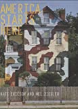America starts here : Kate Ericson and Mel Ziegler / edited by Ian Berry and Bill Arning ; with essays by Bill Arning ... [et al] ; interview with Mel Ziegler by Ian Berry