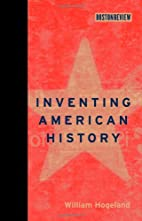 Inventing American History by William…