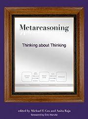 Metareasoning: Thinking about Thinking de…