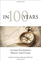 In 100 Years: Leading Economists Predict the…