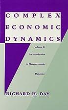 Complex Economic Dynamics, Vol. 2: An…
