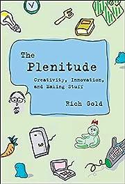The Plenitude: Creativity, Innovation, and…