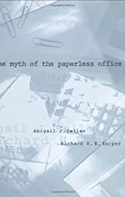 The myth of the paperless office af Abigail…