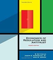 Economics of Regulation and Antitrust, 4th…
