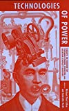 Technologies of power : essays in honor of Thomas Parke Hughes and Agatha Chipley Hughes / edited by Michael Thad Allen and Gabrielle Hecht