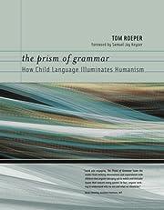 The Prism of Grammar: How Child Language…